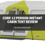 Core 12 Person Instant Cabin Tent Review (Best Family Camping Tent)