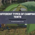 Different Types of Camping Tents