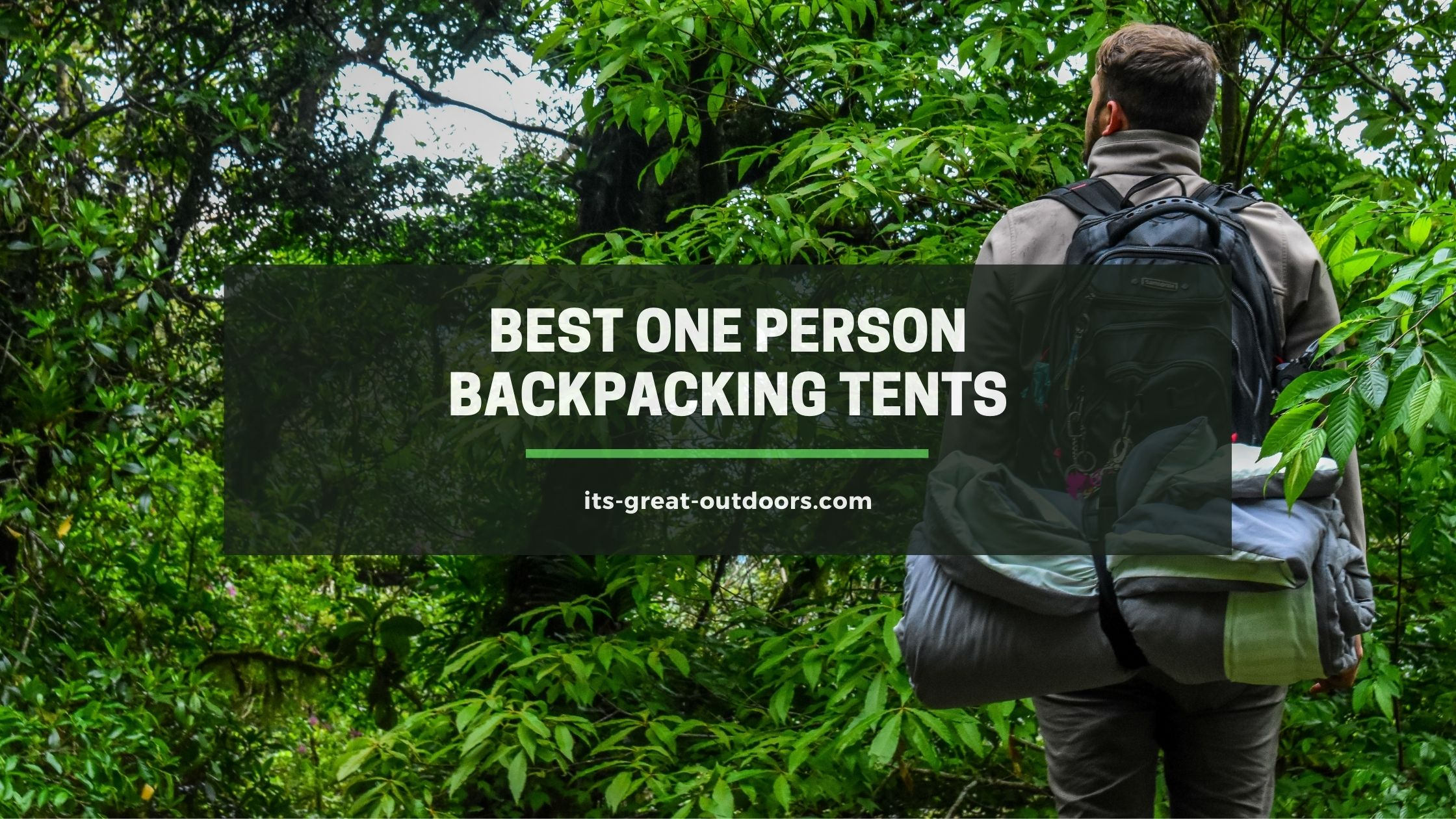 Best One Person Backpacking Tents